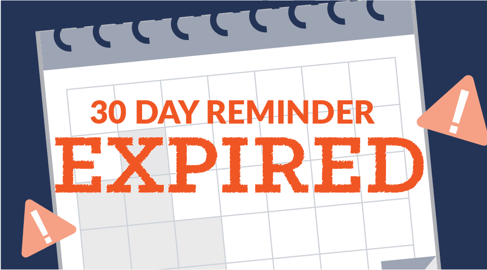 30-Day Expiration Reminder