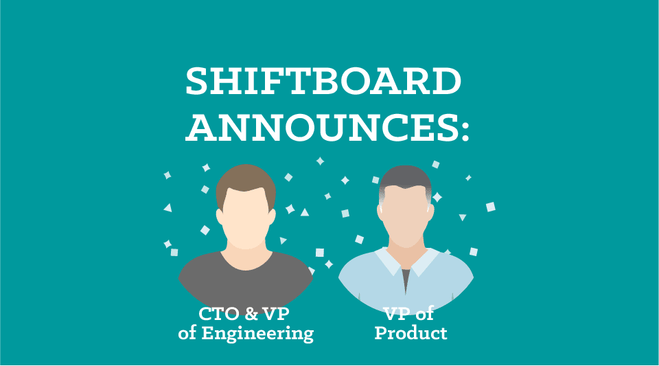 Shiftboard Announces New Additions to Executive Team