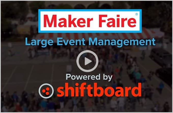 Event staff management software for Maker Faire