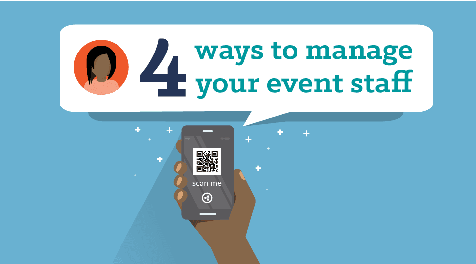 Four Ways to Manage Your Event Staff Using QR Codes