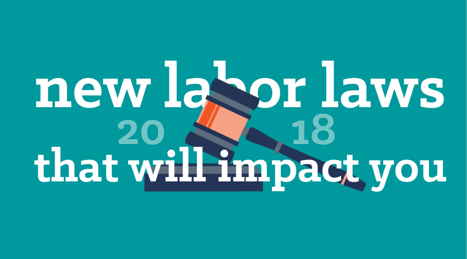 2018 Labor Law Changes – How They Will Impact Your Employee Scheduling Practices