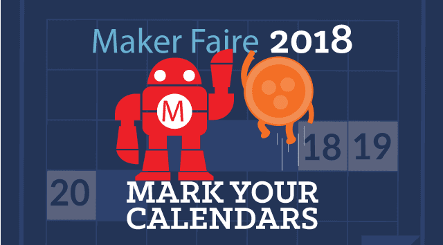 Maker Faire Bay Area Inspires The Future – A Behind the Scenes Look
