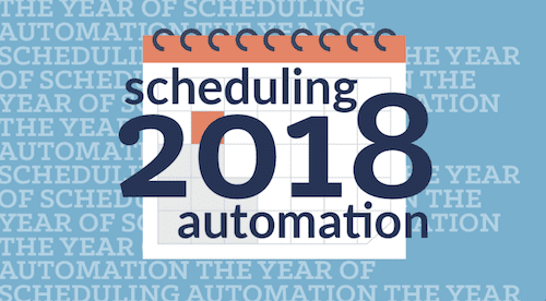 Calendar Image of 2018 Year of Scheduling Automation