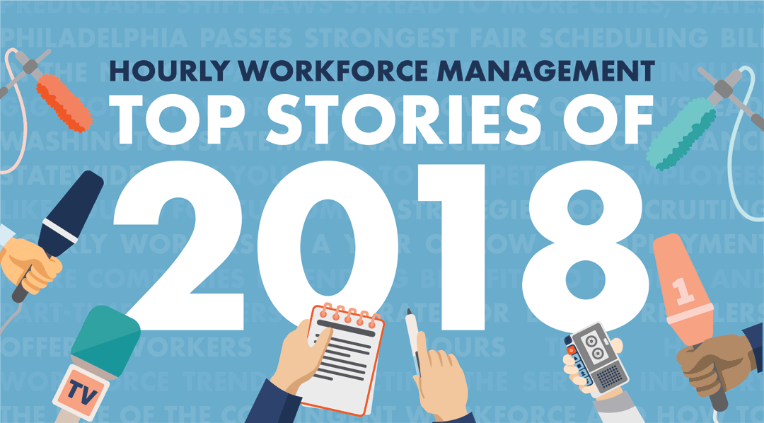 Top hourly workforce management stories from 2018