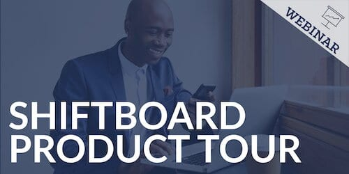 Shiftboard Product Tour Webinar