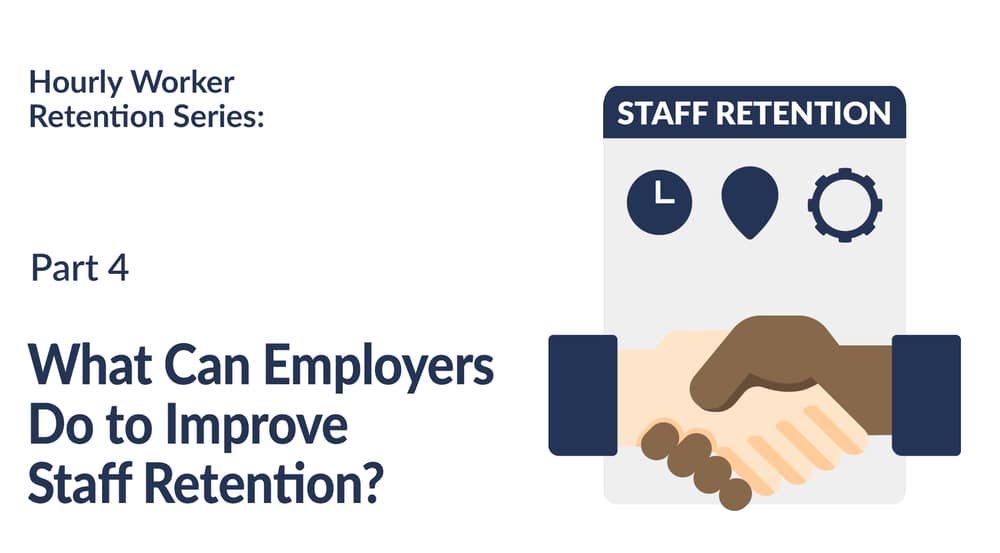 What Can Employers Do to Improve Staff Retention?