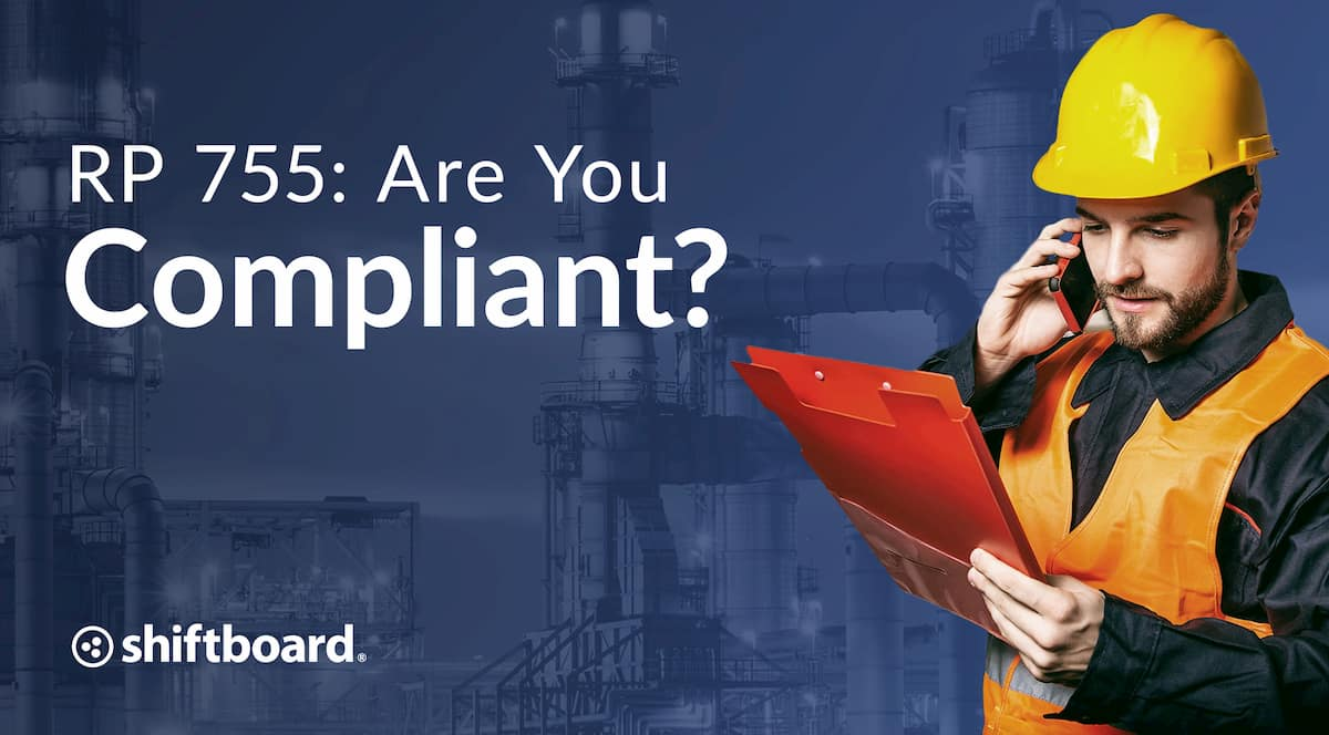 API RP 755: Are You Compliant?